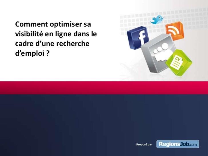 Comment optimiser votre visibilité en ligne dans le cadre d'une recherche d'emploi, par Anne-Laure Raffestin