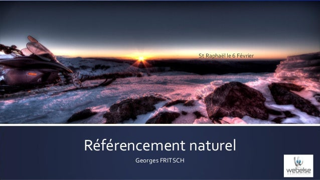 St Raphaël le 6 Février  Référencement naturel Georges FRITSCH