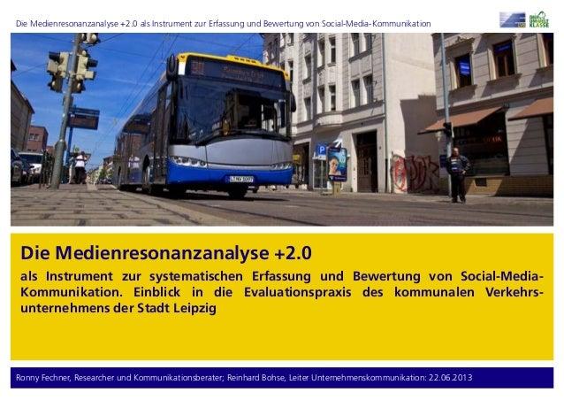 Die Medienresonanzanalyse +2.0 als Instrument zur Erfassung und Bewertung von Social-Media-Kommunikation Ronny Fechner, Re...