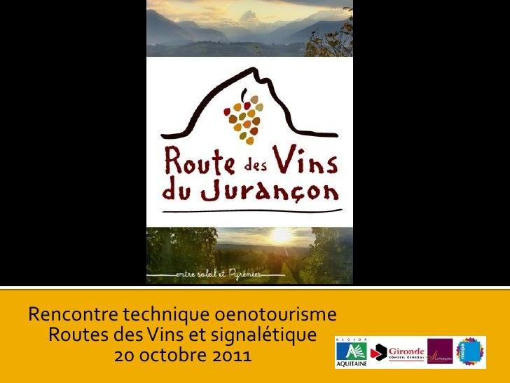 Présentation Route des Vins du Jurançon - MOPA 201011