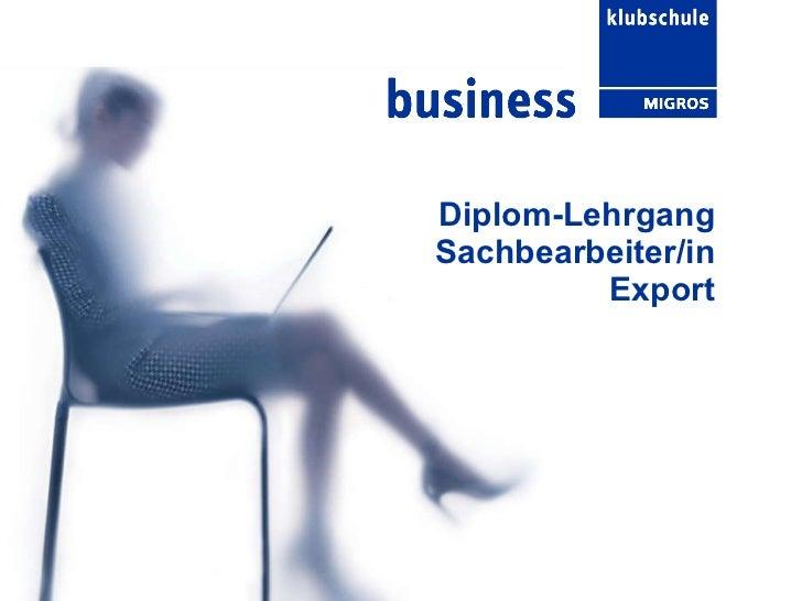 Diplom-Lehrgang Sachbearbeiter/in Export