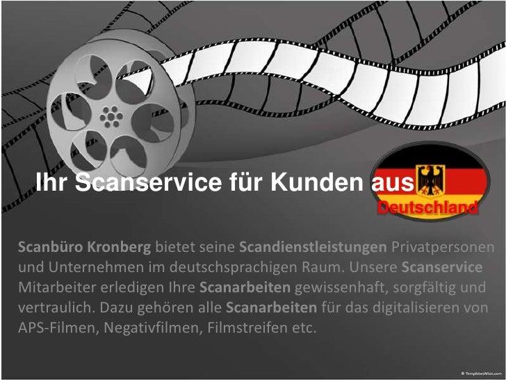 Ihr Scanservice für Kunden aus                                                    DeutschlandScanbüro Kronberg bietet sein...