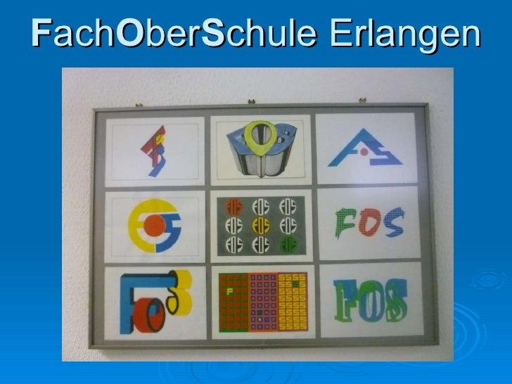 F ach O ber S chule Erlangen