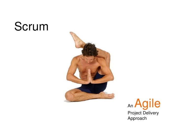 Scrum<br />AnAgileProject Delivery Approach<br />
