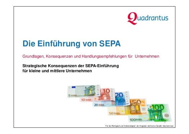 Die Einführung von SEPAGrundlagen, Konsequenzen und Handlungsempfehlungen für UnternehmenStrategische Konsequenzen der SEP...