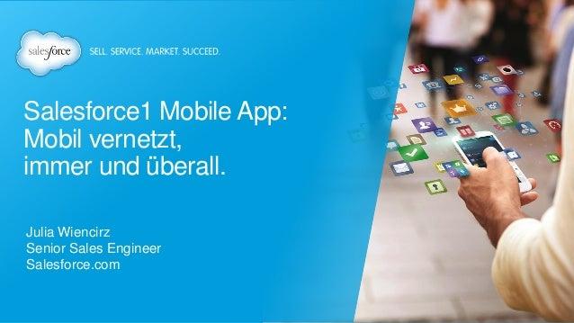 Salesforce1 Mobile App - Mobil vernetzt, immer und überall