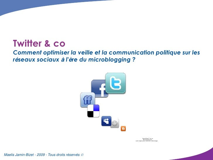 Twitter & co      Comment optimiser la veille et la communication politique sur les      réseaux sociaux à l'ère du microb...