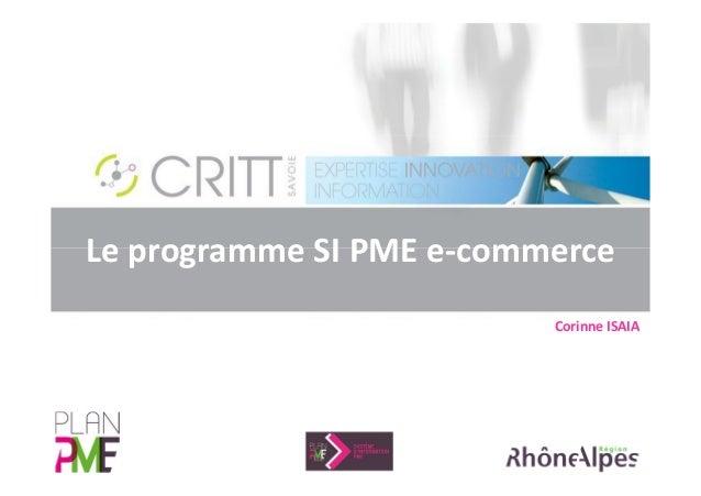Le programme SI PME e-commerce  Corinne ISAIA
