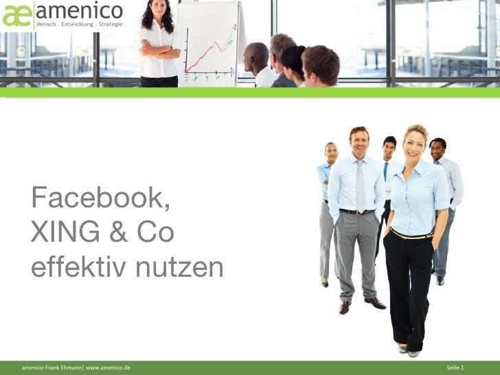 Facebook,  XING & Co  effektiv nutzen