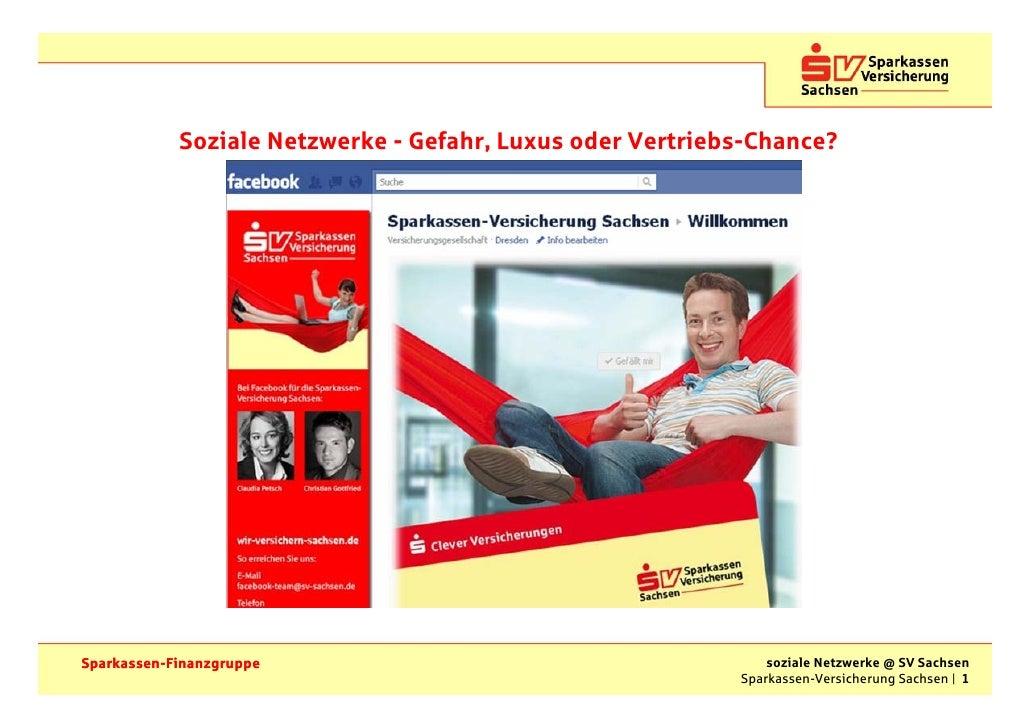 Soziale Netzwerke - Gefahr, Luxus oder Vertriebs-Chance?Sparkassen-Finanzgruppe                                        soz...