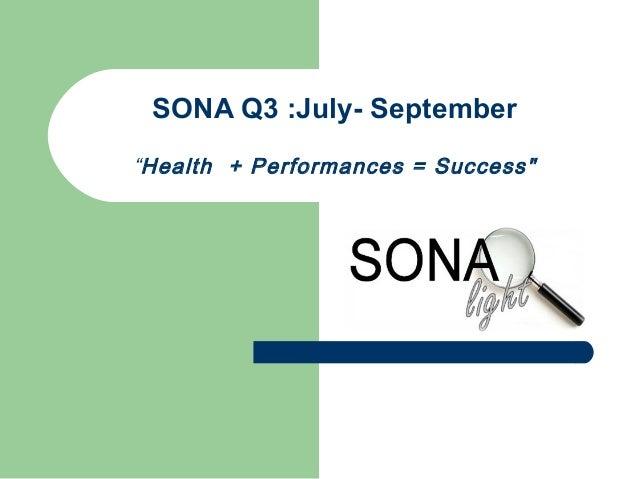 "SONA Q3 :July- September ""Health + Performances = Success"""