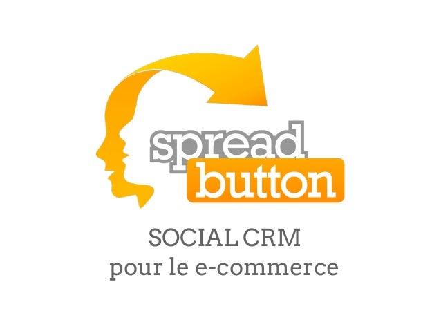 SOCIAL CRMpour le e-commerce
