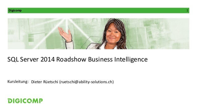 Roadshow «Whats's new in SQL Server 2014 Business Intelligence»