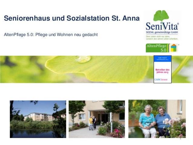 Seniorenhaus und Sozialstation St. Anna AltenPflege 5.0: Pflege und Wohnen neu gedacht 1