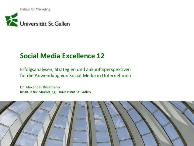 "Präsentation Studie ""Social Media Excellence 12"" St. Gallen"