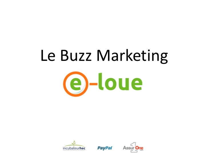 Le Buzz Marketing, quelques conseils