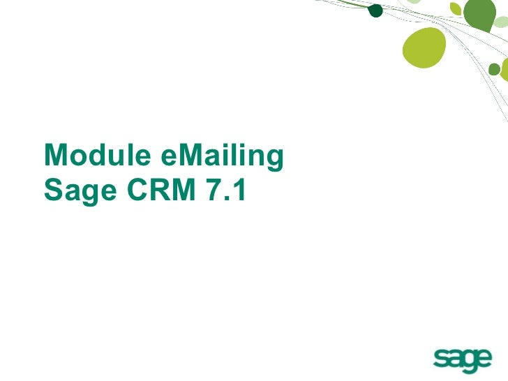 Module eMailing  Sage CRM 7.1
