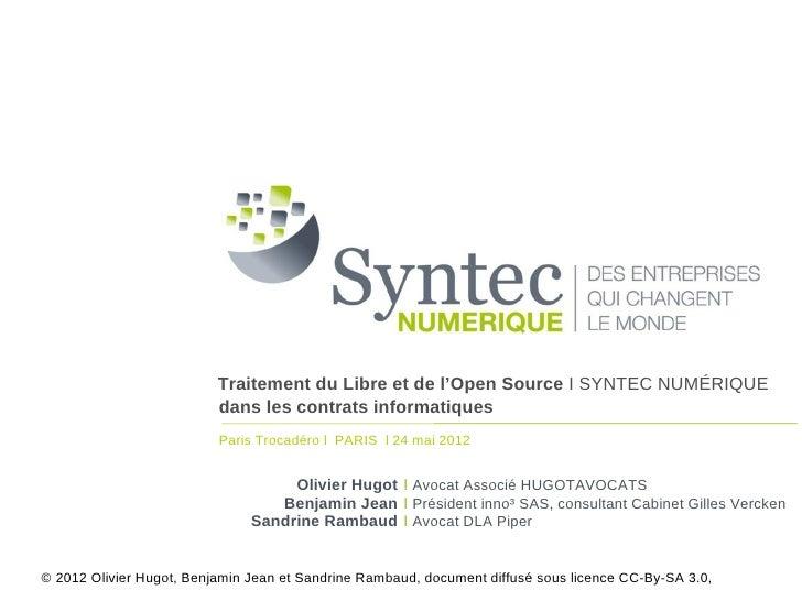 Traitement du Libre et de l'Open Source I SYNTEC NUMÉRIQUE                          dans les contrats informatiques       ...