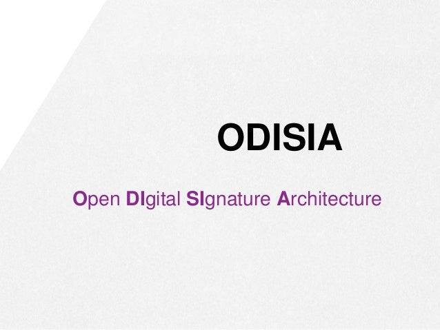 ODISIA Open DIgital SIgnature Architecture