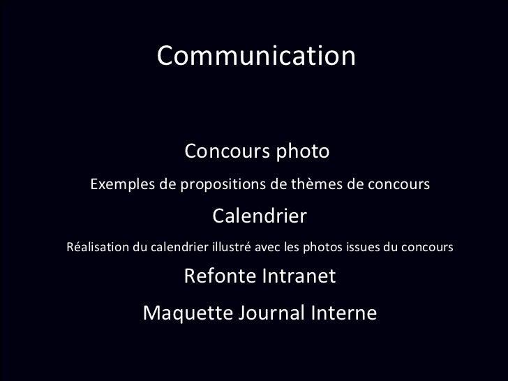 Communication  Concours photo  Exemples de propositions de thèmes de concours Calendrier Réalisation du calendrier illustr...