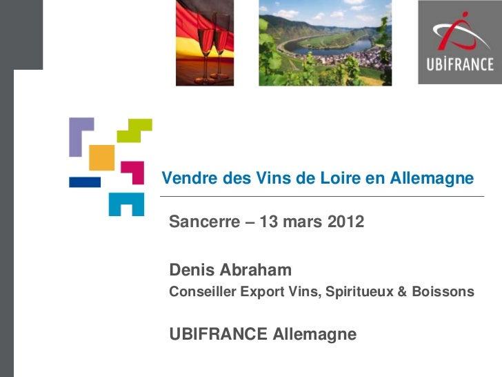 Vendre des vins de loire en Allemagne-UBIFRANCE
