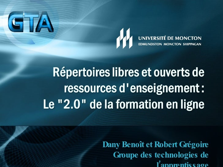 Dany Benoît et Robert Grégoire Groupe des technologies de l'apprentissage