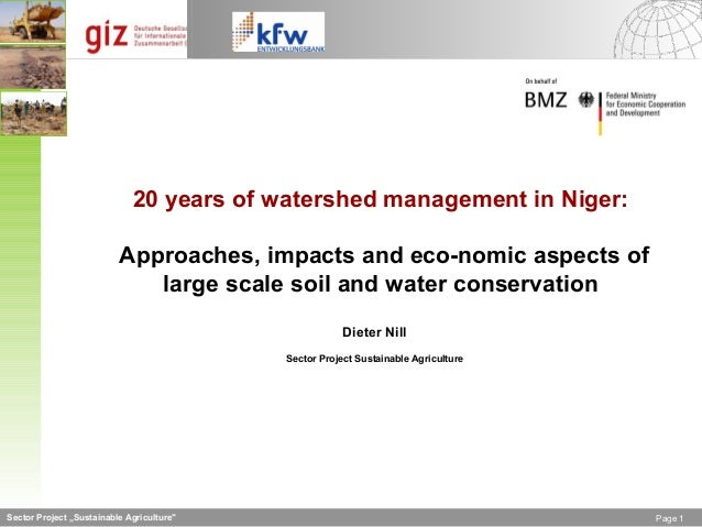 20 years of watershed management in Niger:                          Approaches, impacts and eco­nomic aspects of          ...
