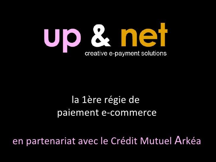 la 1ère régie de  paiement e-commerce en partenariat avec le Crédit Mutuel  A rkéa