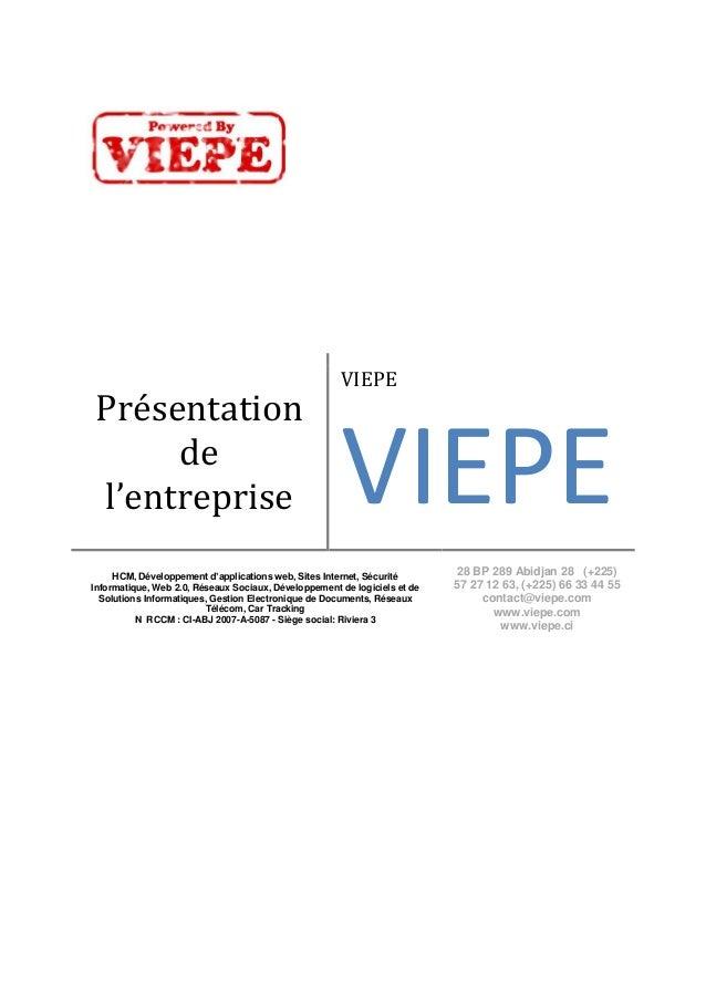 Présentation de l'entreprise VIEPE VIEPE HCM, Développement d'applications web, Sites Internet, Sécurité Informatique, Web...