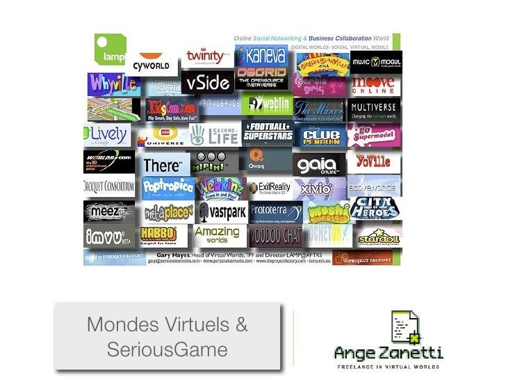 Mondes Virtuels & SeriousGame