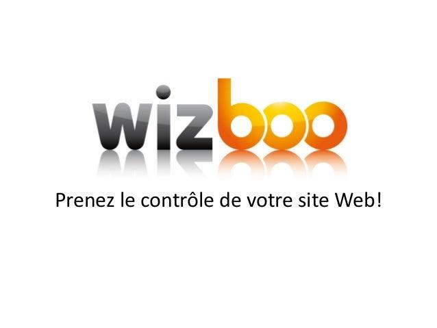 Prenez le contrôle de votre site Web!