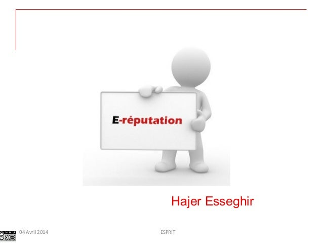 Hajer Esseghir ESPRIT04 Avril 2014