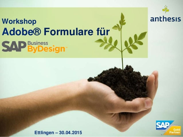 Workshop Adobe® Formulare für Ettlingen – 30.04.2015