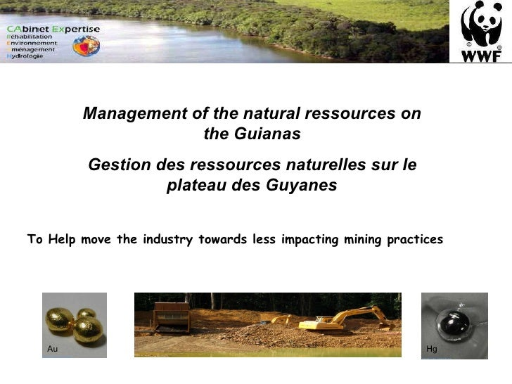 Management of the natural ressources on the Guianas Gestion des ressources naturelles sur le plateau des Guyanes To Help m...