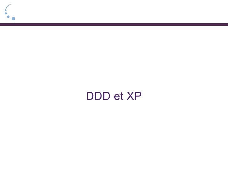 DDD et XP