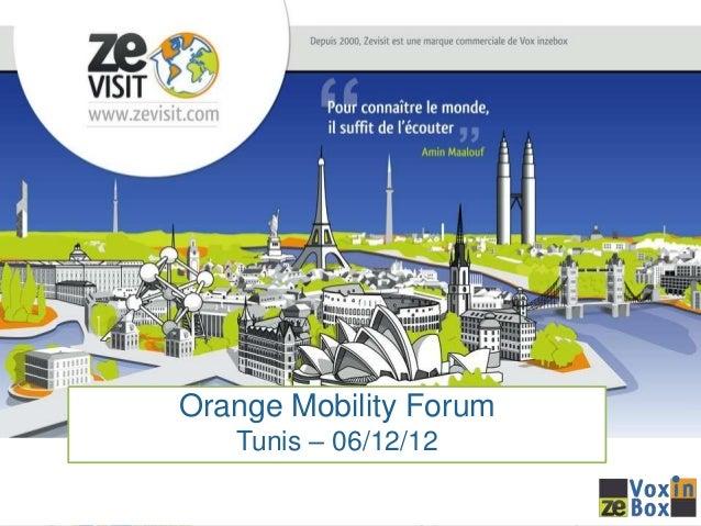 Créateur et diffuseur de guides audio et vidéo                 à vocation culturelle et touristiqueOrange Mobility Forum  ...