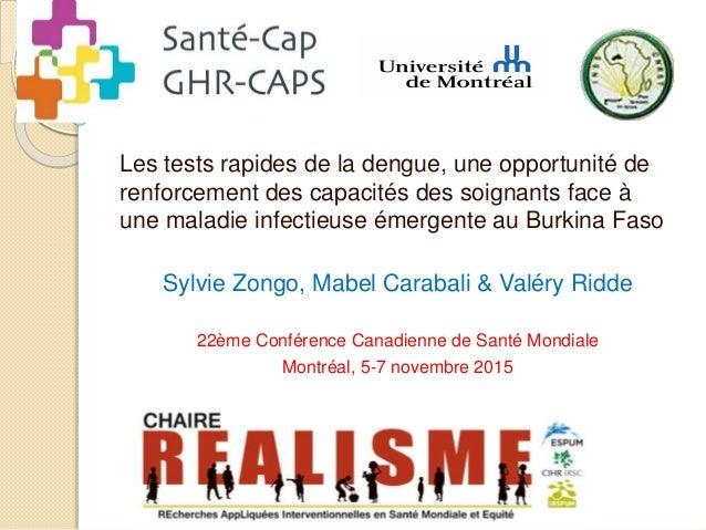 Les tests rapides de la dengue, une opportunité de renforcement des capacités des soignants face à une maladie infectieuse...