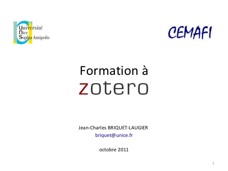 Formation à <ul><li>Jean-Charles BRIQUET-LAUGIER  </li></ul><ul><li>[email_address] </li></ul><ul><li>octobre 2011 </li></ul>