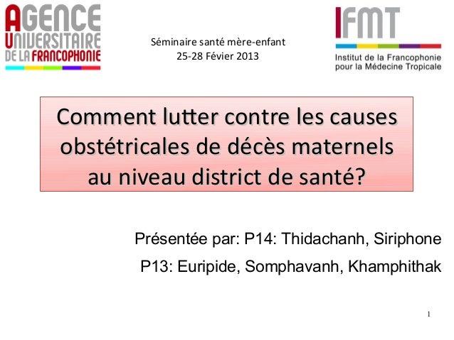 Comment luter contre les causes obstétricales de décès maternels au niveau district de santé?