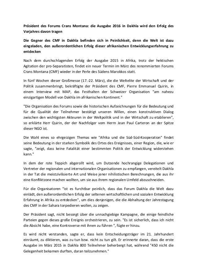 Präsident des Forums Crans Montana: die Ausgabe 2016 in Dakhla wird den Erfolg des Vorjahres davon tragen Die Gegner des C...