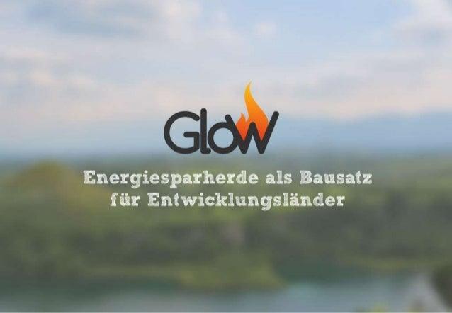 GloW – Energiesparherde als Bausatz für Entwicklungsländer 26.09.2014  