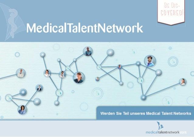 MedicalTalentNetwork Be Dis- covered!