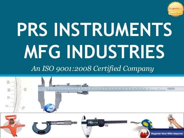 PRS INSTRUMENTS MFG INDUSTRIES An ISO 9001:2008 Certified Company