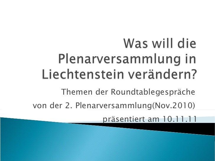 Themen der Roundtablegespräche  von der 2. Plenarversammlung(Nov.2010)  präsentiert am 10.11.11