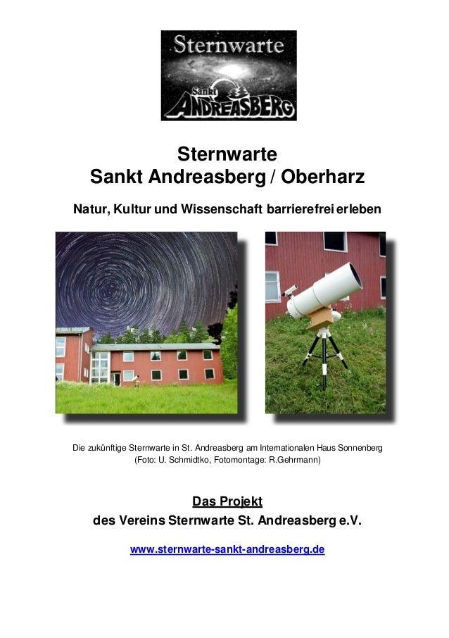 Sternwarte Sankt Andreasberg / Oberharz Natur, Kultur und Wissenschaft barrierefrei erleben Die zukünftige Sternwarte in S...