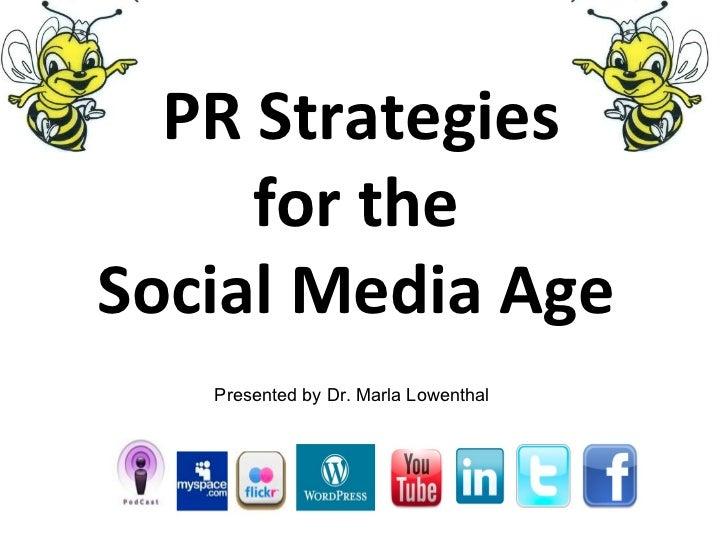 Pr in the Age of Social Media