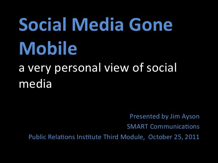 PSRP Talk: A Personal view of Mobile Social Media