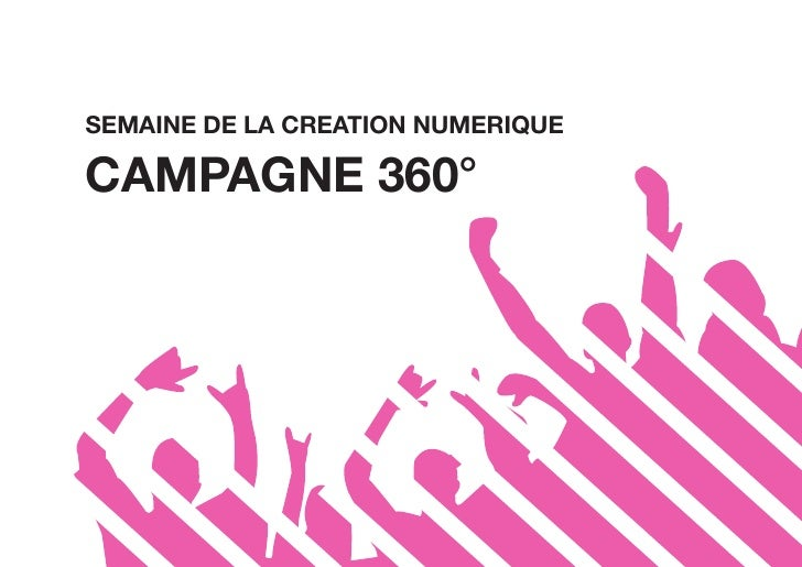 SEMAINE DE LA CREATION NUMERIQUE  CAMPAGNE 360°