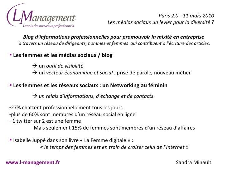 www.l-management.fr <ul><li>Blog d'informations professionnelles pour promouvoir la mixité en entreprise  </li></ul><ul><l...