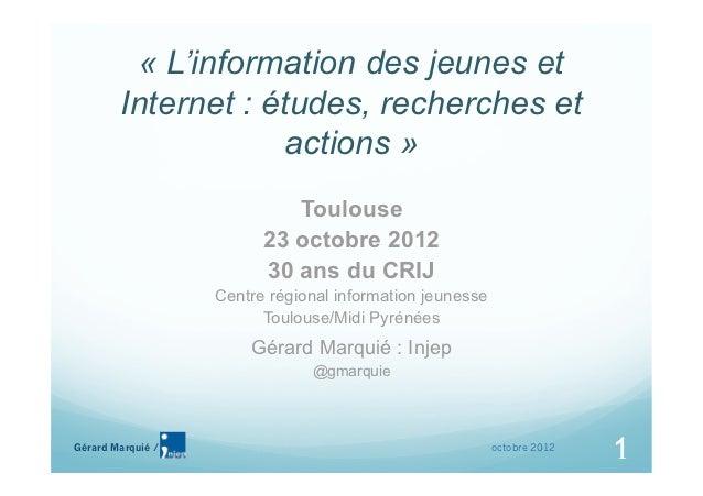 « L'information des jeunes et        Internet : études, recherches et                    actions »                        ...